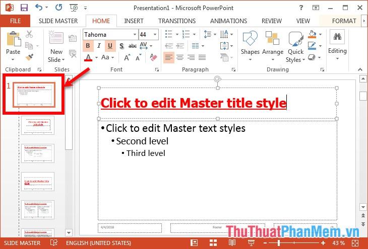Chọn Slide đầu tiên và bắt đầu định dạng chung cho tất cả slide