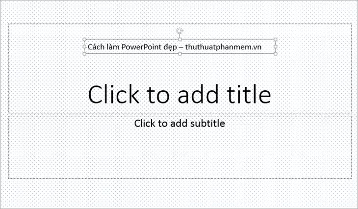Chọn vị trí cho textbox và nhập nội dung cần thêm